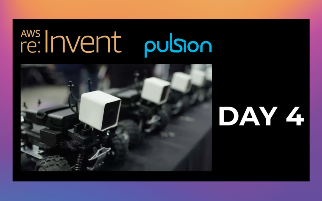 AWS re:Invent 2019 Day 4 Review