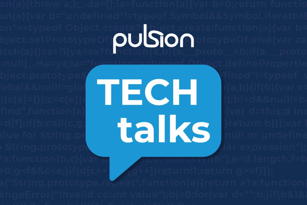 pulsion tech talks